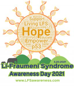 Living LFS Li-Fraumeni Syndrome Awareness Hope Sun